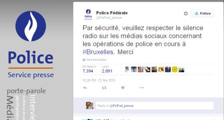 """ציוץ של משטרת בריסל: """"למען הבטחון, אנא שמרו על דממת אלחוט במדיה החברתית על הפעולות הנמשכות של משטרת #בריסל. תודה"""""""