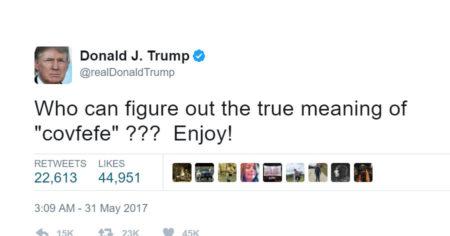 """ציוץ ה-covfefe של נשיא ארה""""ב דונלד טראמפ"""